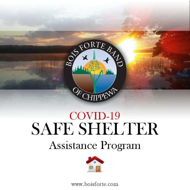 Bois Forte COVID-19 Safe Shelter Assistance Program